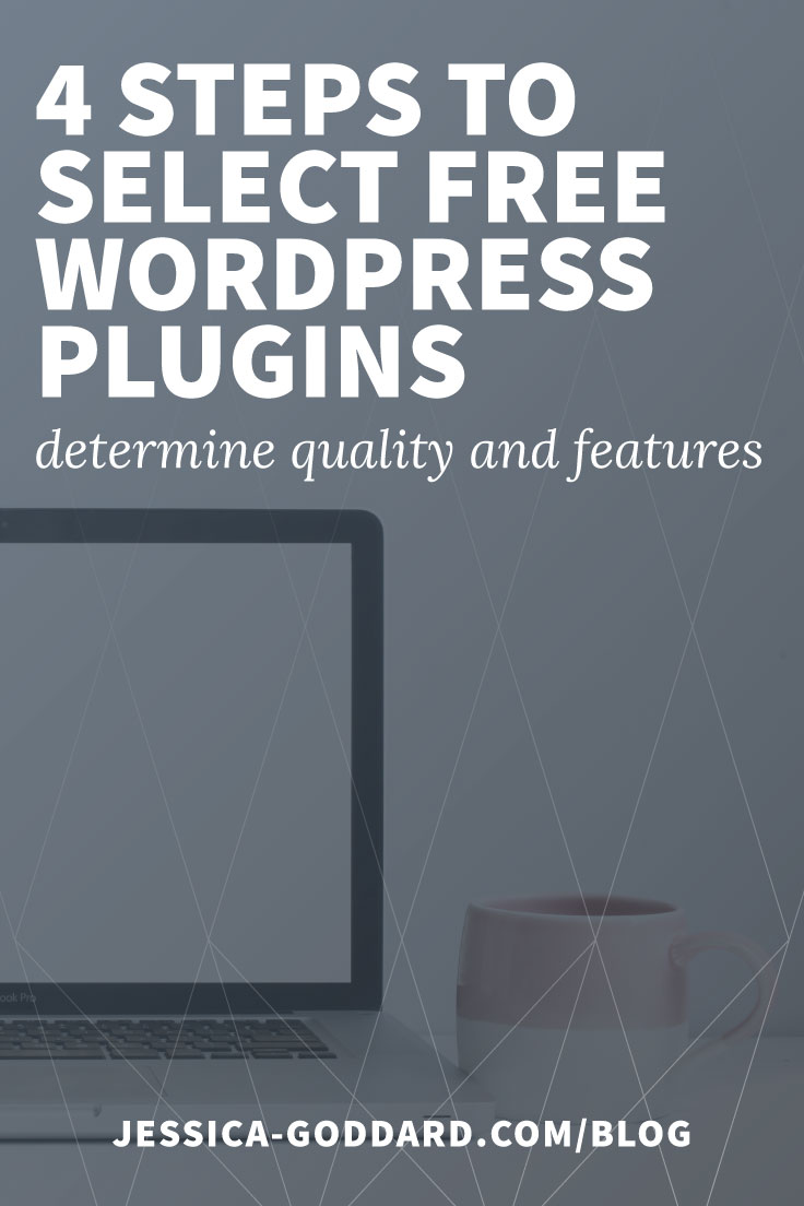 Four steps for selecting free WordPress plugins