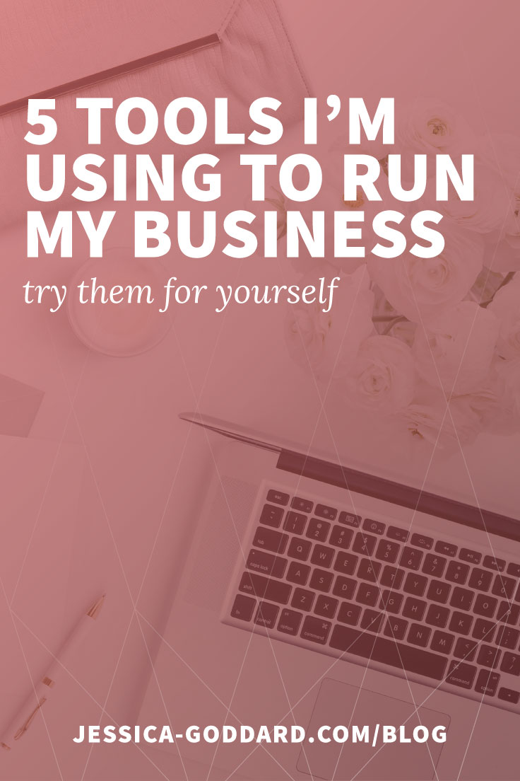 Five tools I'm using to run my business
