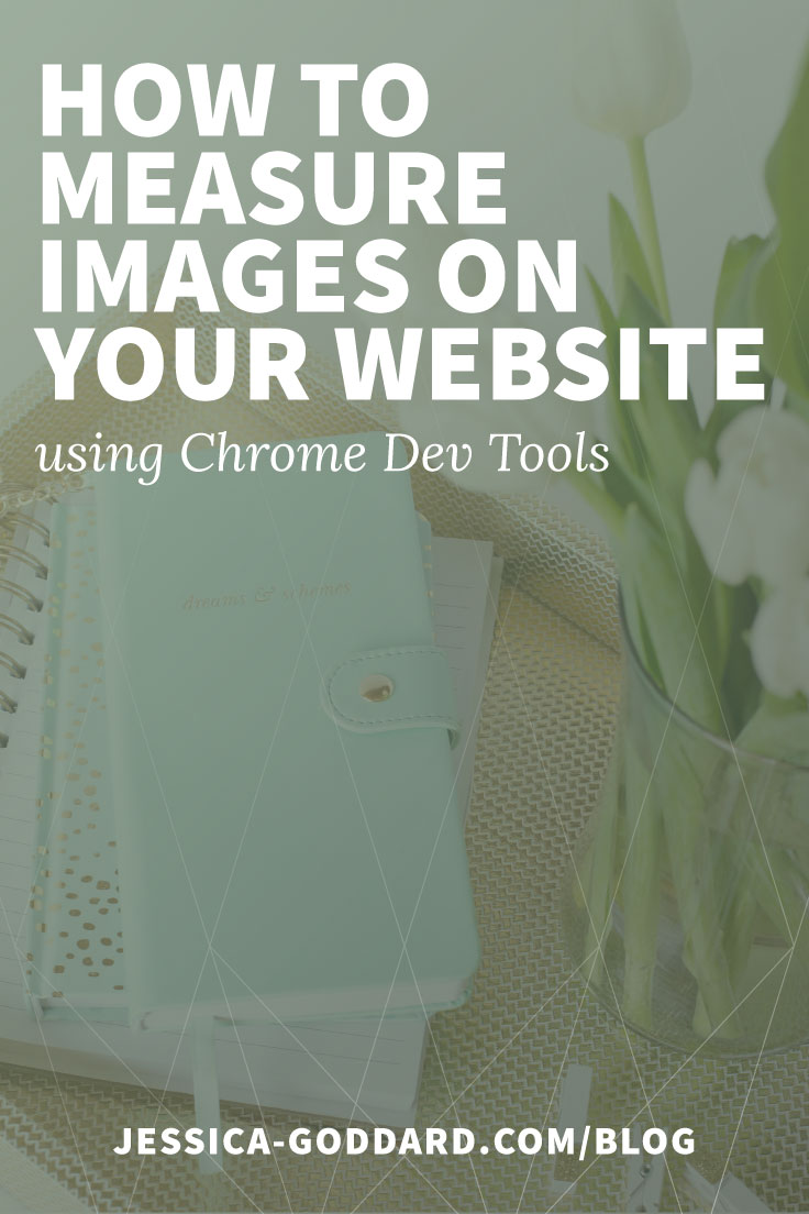 How to measure images on your website using Chrome Developer Tools