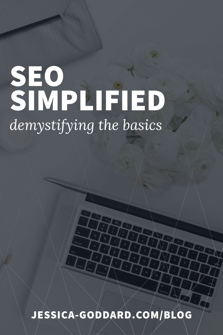 SEO simplified - demystifying the basics.